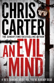 An Evil Mind : A brilliant serial killer thriller, featuring the unstoppable Robert Hunter, Paperback / softback Book