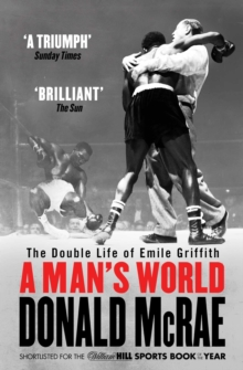 A Man's World : The Double Life of Emile Griffith, Paperback / softback Book