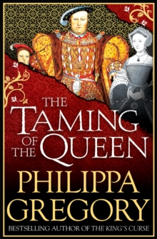 The Taming of the Queen, Paperback / softback Book
