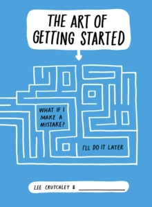 The Art of Getting Started, Paperback Book