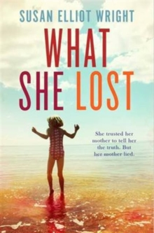 What She Lost, Paperback / softback Book