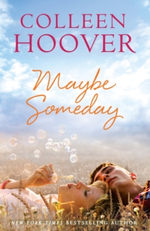 Maybe Someday, Paperback Book