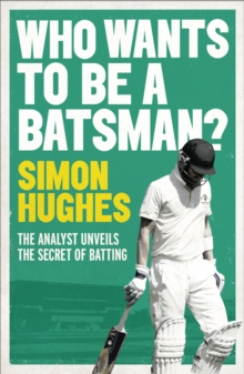 Who Wants to be a Batsman?, Paperback Book