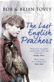 The Last English Poachers, Paperback / softback Book