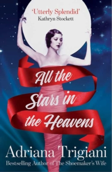 All the Stars in the Heavens, Hardback Book