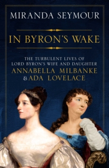 In Byron's Wake, Hardback Book