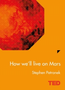 How We'll Live on Mars, Hardback Book