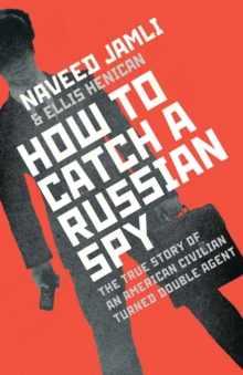 How to Catch a Russian Spy, Hardback Book