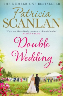 Double Wedding : Warmth, wisdom and love on every page - if you treasured Maeve Binchy, read Patricia Scanlan, EPUB eBook