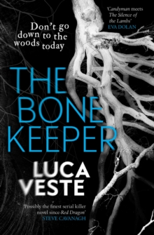 The Bone Keeper : An unputdownable thriller; you'll need to sleep with the lights on, Paperback / softback Book