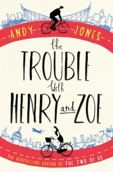 The Trouble with Henry and Zoe, Paperback Book
