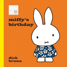 Miffy's Birthday 60th Anniversary Edition, Hardback Book