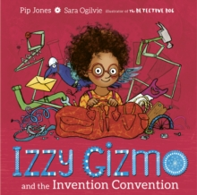 Izzy Gizmo and the Invention Convention, Paperback / softback Book