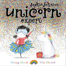 Sophie Johnson: Unicorn Expert, Hardback Book