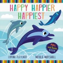 Happy, Happier, Happiest, Novelty book Book