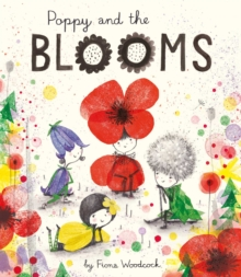 Poppy and the Blooms, Hardback Book