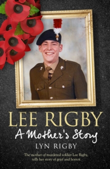 Lee Rigby: A Mother's Story, Hardback Book