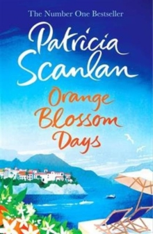 Orange Blossom Days : Shortlisted for the Bord Gais Irish Book Awards 2017, Hardback Book