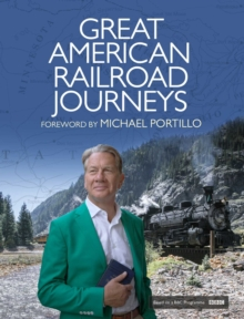 Great American Railroad Journeys, Hardback Book