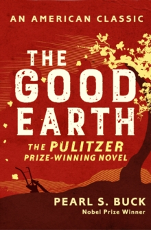 The Good Earth, Paperback / softback Book
