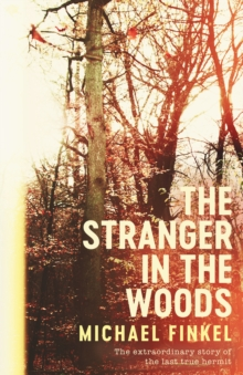 Stranger in the Woods, Hardback Book