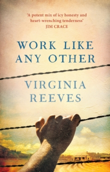 Work Like Any Other : Longlisted for the Man Booker Prize 2016, Hardback Book