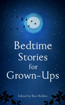 Bedtime Stories for Grown-ups, Hardback Book