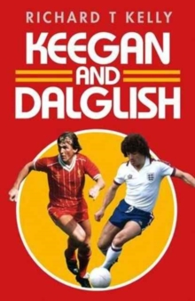 Keegan and Dalglish, Hardback Book