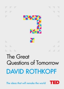 The Great Questions of Tomorrow, Hardback Book