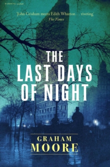 The Last Days of Night, Paperback / softback Book