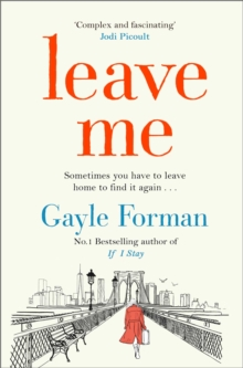Where she went gayle forman 9781446453346 hive leave me fandeluxe Image collections
