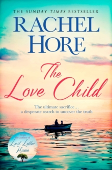 The Love Child : From the author of the Richard and Judy bestseller Last Letter Home, Paperback / softback Book