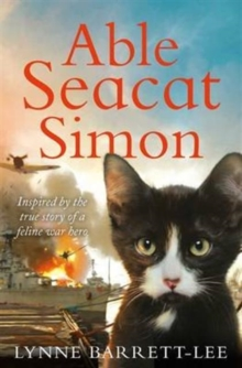 Able Seacat Simon : The True Story of a Very Special Cat, Paperback Book