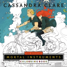 The Official Mortal Instruments Colouring Book, Paperback / softback Book
