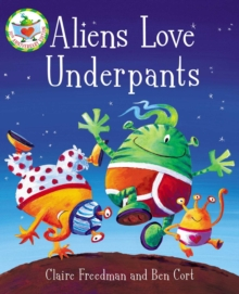 Aliens Love Underpants!, Board book Book