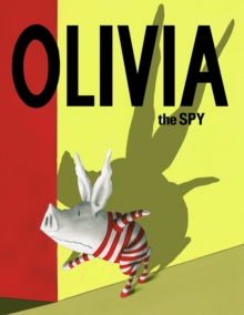 Olivia the Spy, Hardback Book