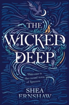 The Wicked Deep, Paperback / softback Book