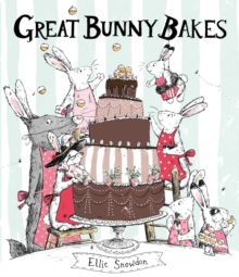 Great Bunny Bakes, Paperback / softback Book