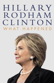 What Happened, Hardback Book