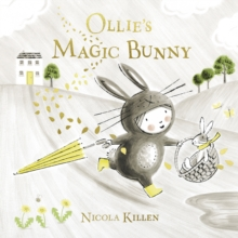 Ollie's Magic Bunny, Paperback / softback Book
