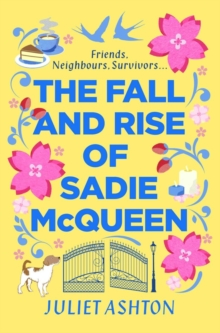 The Fall and Rise of Sadie McQueen : Cold Feet meets David Nicholls, with a dash of Jill Mansell, Paperback / softback Book