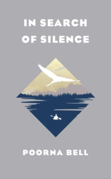 In Search of Silence, Hardback Book