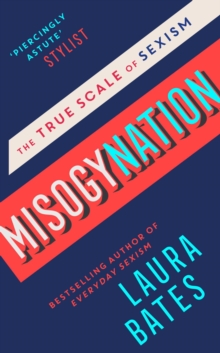 Misogynation : The True Scale of Sexism, Hardback Book