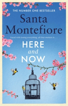 Here and Now : Evocative, emotional and full of life, the most moving book you'll read this year, Hardback Book