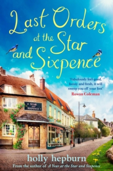 Last Orders at the Star and Sixpence : feel-good fiction set in the perfect village pub!, Paperback / softback Book