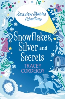 Snowflakes, Silver and Secrets, Paperback / softback Book