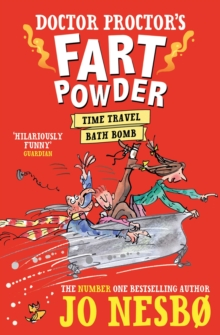 Doctor Proctor's Fart Powder: Time-Travel Bath Bomb, Paperback / softback Book