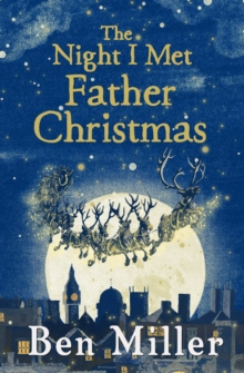 The Night I Met Father Christmas, Paperback / softback Book
