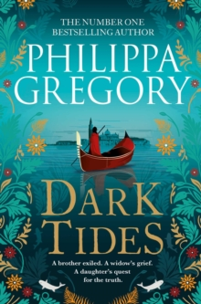 Dark Tides : The compelling new novel from the Sunday Times bestselling author of Tidelands, Paperback / softback Book
