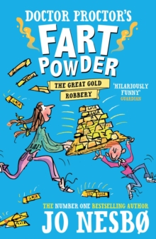 Doctor Proctor's Fart Powder: The Great Gold Robbery, Paperback / softback Book